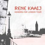 Rene Kaaij - Heading for London Town